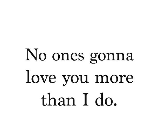 I Love You More Than I Love Myself Quotes Tumblr : Short Amazing Love Quotes And Sayings For Romantic couples