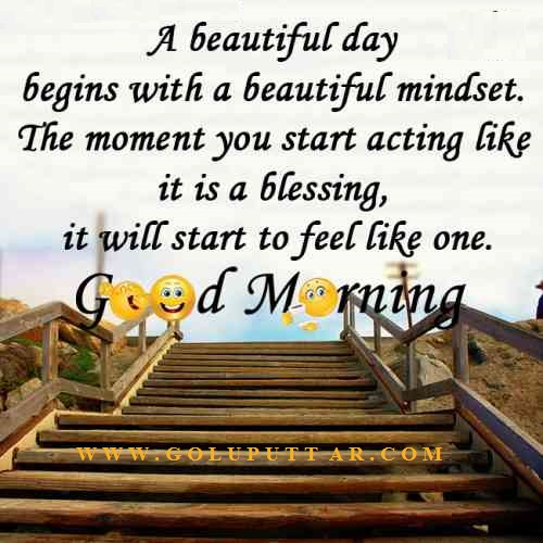 A Beautiful Day Begins With A Beautiful Mindset Quote How will you be...
