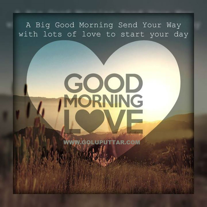 Good Morning Love One : Good morning messages for loved ones have a nice day