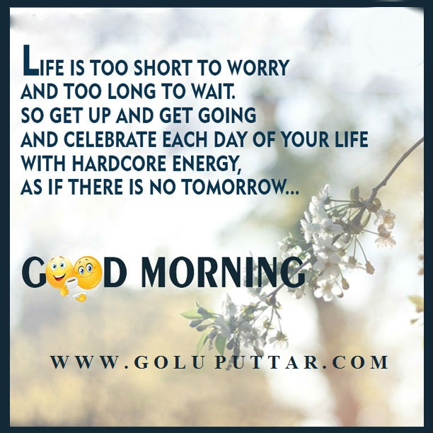 Good Morning Energetic Quotes : Gud mrng images with quotes in english wallpaper
