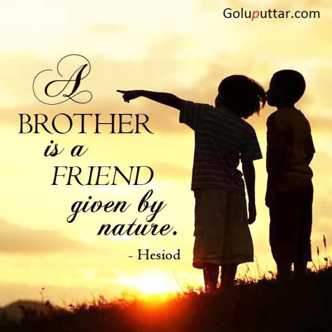 Good Quotes For Brother: Online Pictures Ideas