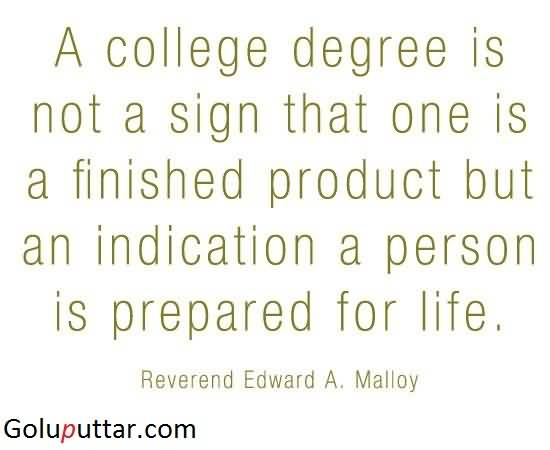Nice Best College Quote Degree Mean Prepared For Life