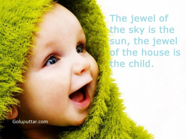 Brilliant Baby Quote Jewel Of House Is Baby