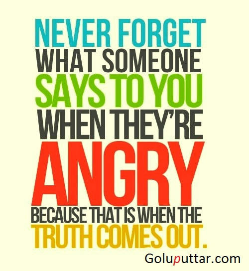 Famous Anger Quote When You Are Angry You Never Forget Anything