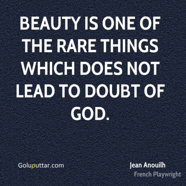 Famous Beauty Quote It Is The Best Thing Made By God