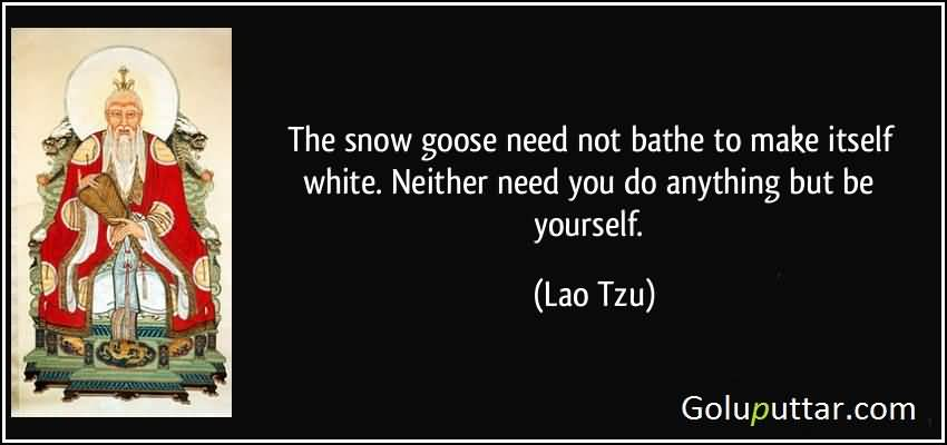 Famous Being Yourself Quote By Lao Tzu Goluputtar