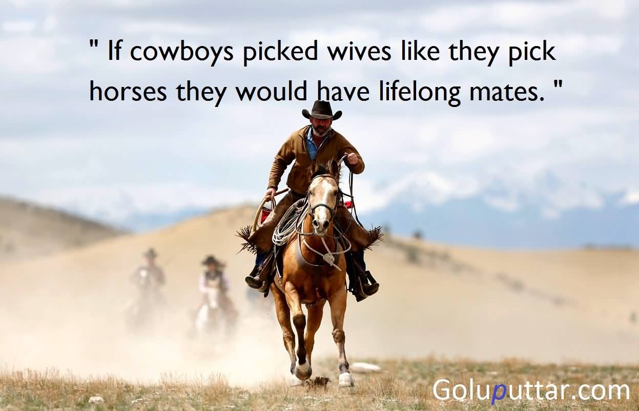 Funny Cowboy Quote About Marriage