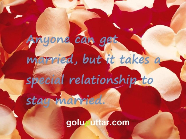 Great Anniversary Quote - Special Relationship Requires To Stay Married