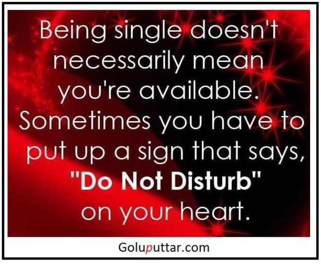 Single But Not Available Quotes: Being Single Sayings