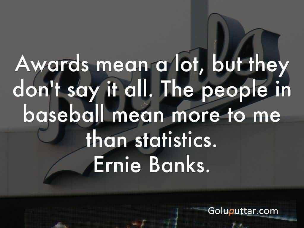 Latest Baseball Quote People In Baseball Are More Important   Goluputtar