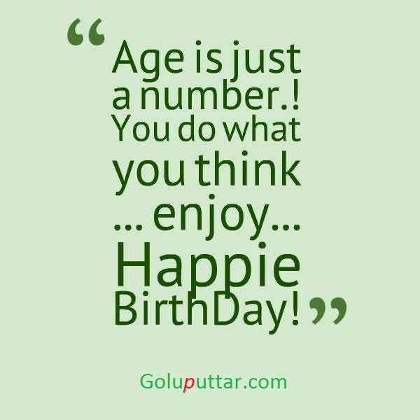 Latest Birthday Quote Age Is Just A Number