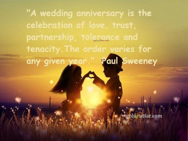 Lovely Anniversary Quote It Is The Celebration Of Trust