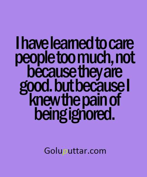Being Ignored Quotes Lovely Being Ignored Quote Pain Of Being Ignored   Goluputtar.com Being Ignored Quotes