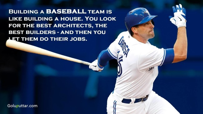 Popular Baseball Quote Building Baseball Team Is Like Building House