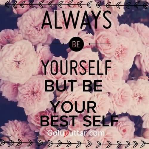 be your best self essays