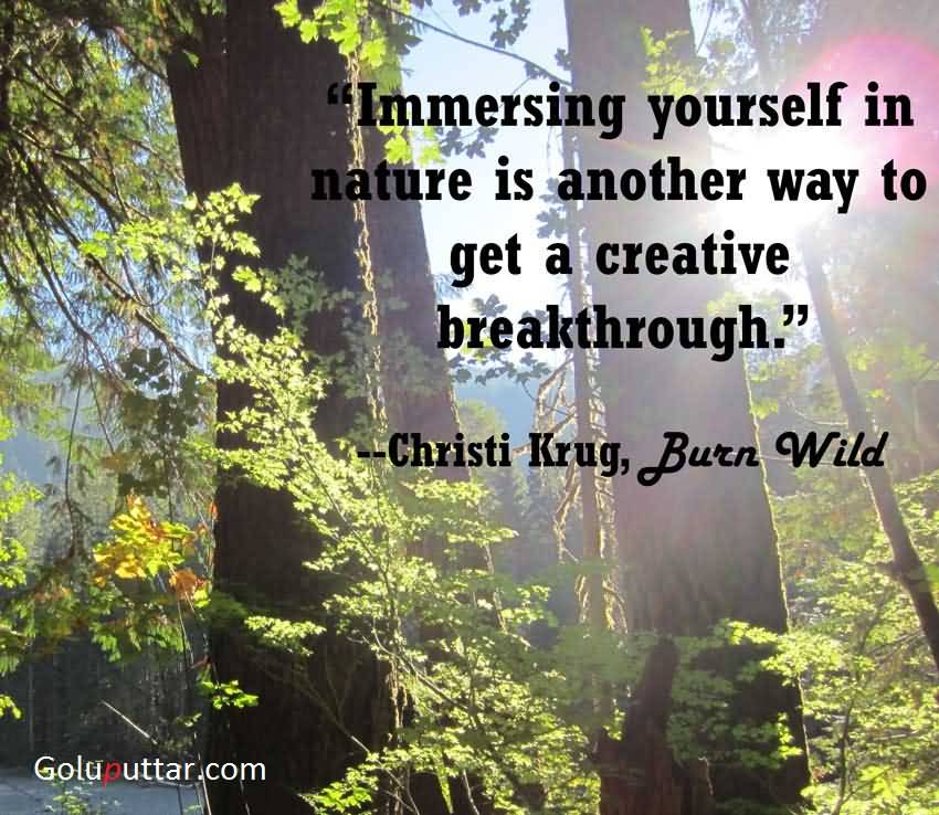 Popular Being Yourself Quote Immersing Yourself In Nature