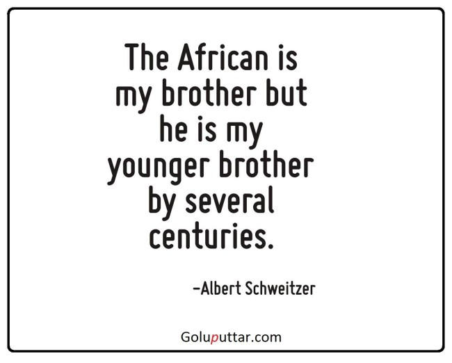 Popular Brother Quote African Is My Brother