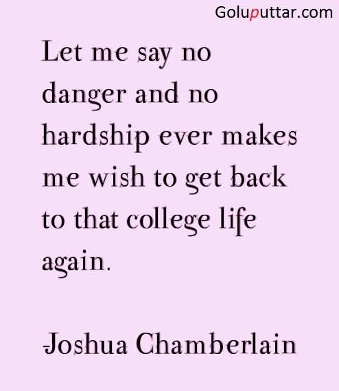 Popular College Quote I Want My College Life Again