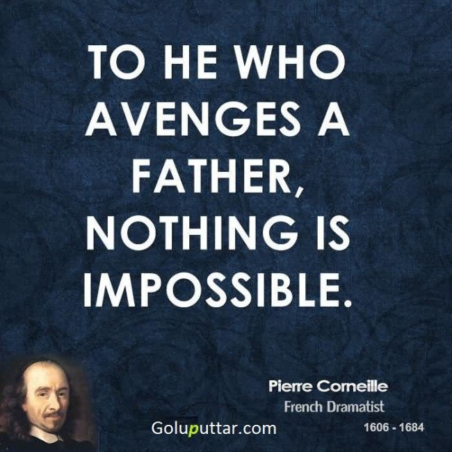 Amazing Father Quote By Pierre Corneille