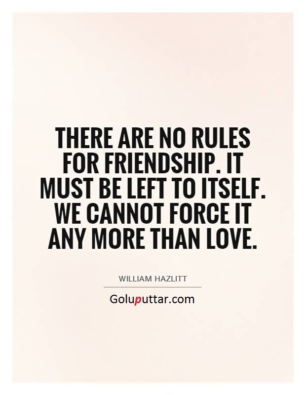 Awesome friendship quote no rule for friendship photos and ideas awesome friendship quote no rule for friendship thecheapjerseys Image collections