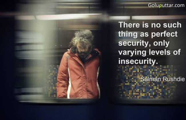 Awesome Insecurity Quote About Perfect Security