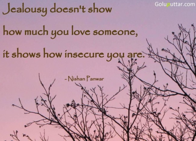 Awesome Jealousy Quote How Much You Love Someone