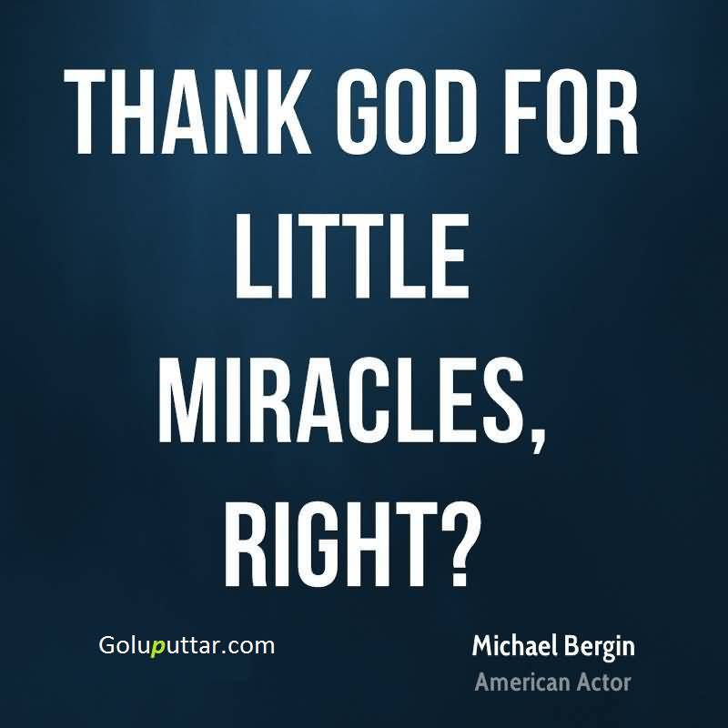 Gods Miracles Quotes: Miracle Quotes
