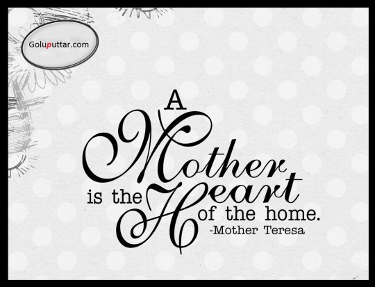 Awesome Mother Quote By Mother Teresa
