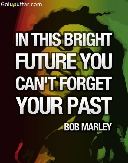 Best Past Quote Don't Forget Your Past