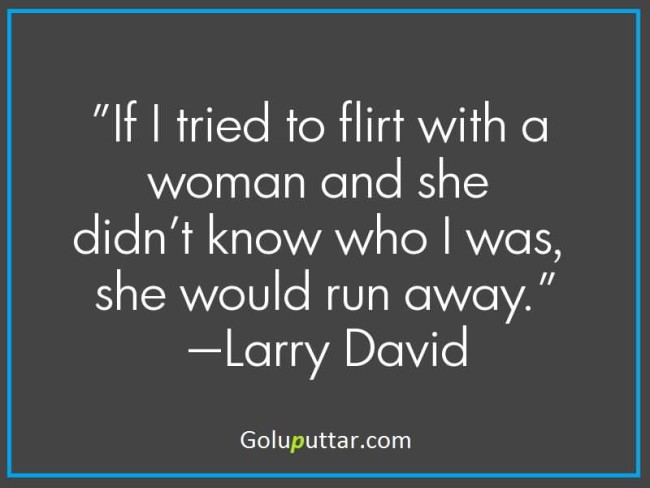 Quotes About Being A Flirt: Flirting Quotes & Sayings (Pictures)