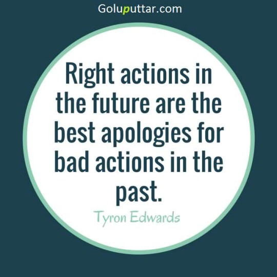 Brilliant Past Quote Best Apologies To The Bad Actions Of Past