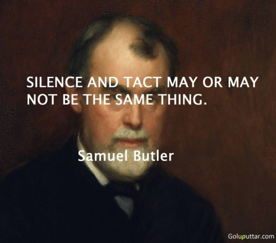 Brilliant Silence Quote Tact And Silence Are Not Same Thing