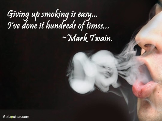 Brilliant Smoking Quote The Easiest Thing Is Giving Up Smoking