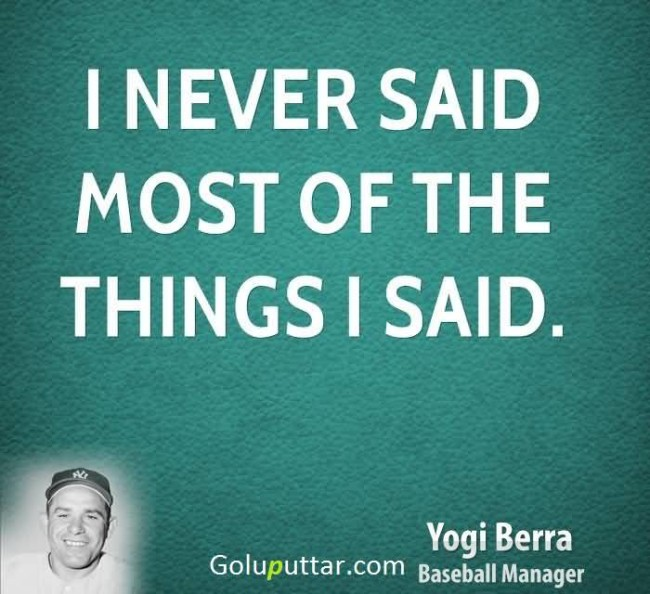 Cool Funny Quote By Yogi Berra