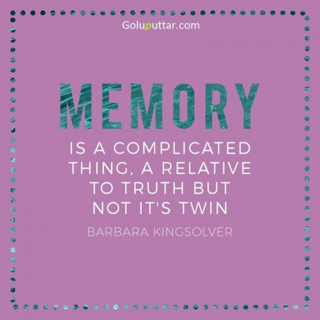 Cool Memory Quote It's Very Complicated Thing