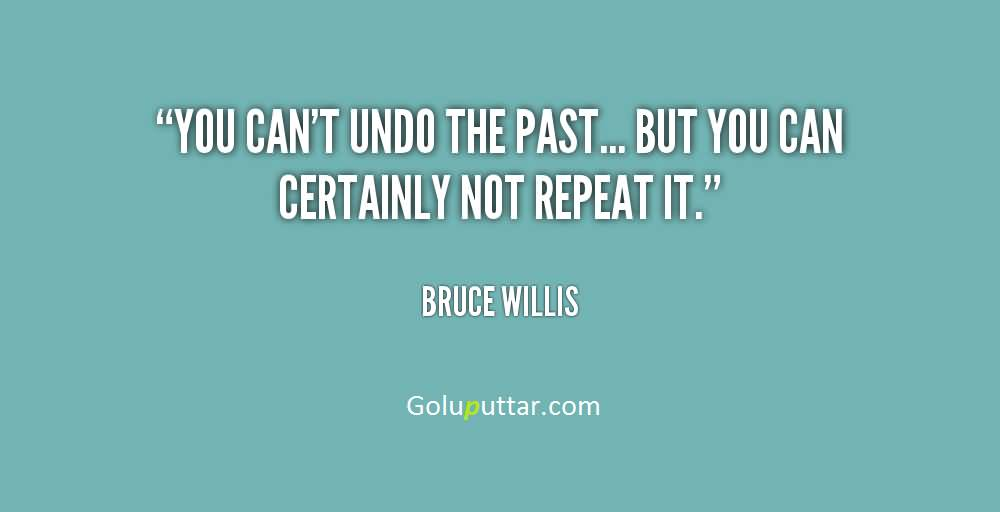 Cool Past Quote Don't Repeat Your Past, Photos And Ideas