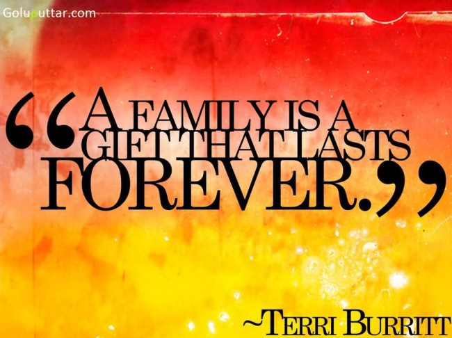 Famous Family Quote It's Gift