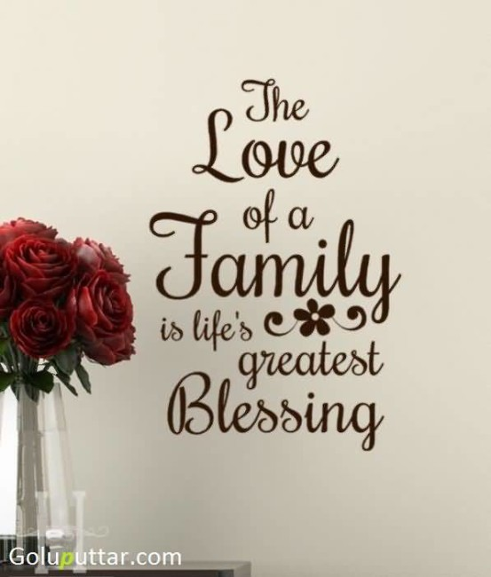 Famous Family Quote Lifeu0027s Great Blessing