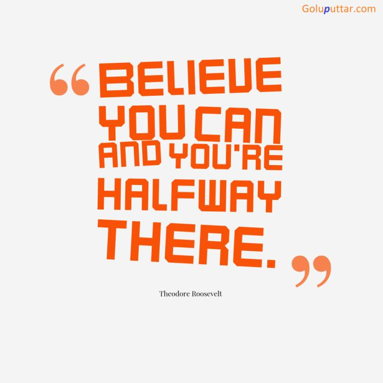 famous inspirational quote believe in yourself