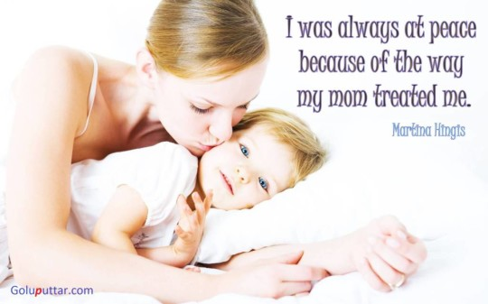 Famous Mother Quote I Always At Peace Because Of My Mom