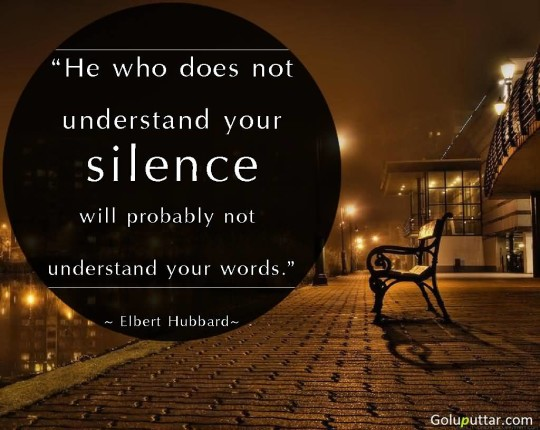 Fantastic Silence Quote You Can Understand Me By My Silence