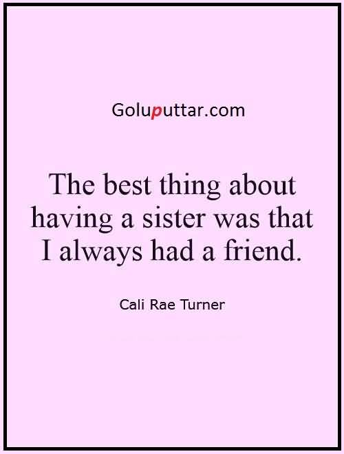 Funny Sister Quote My Sister Is Like My Friend   Goluputtar.com