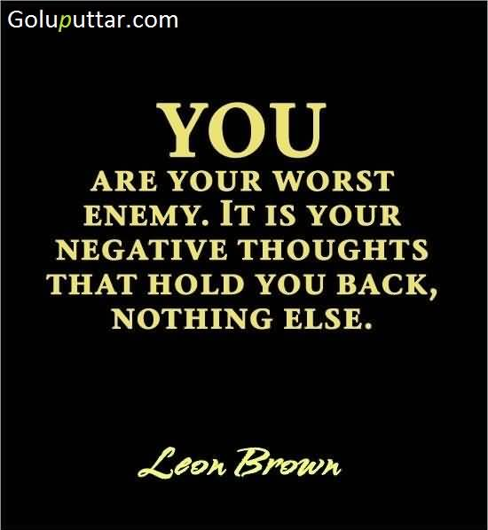 Quotes About Anger And Rage: Mind Blowing Enemy Quote By Leon Brown, Photos And Ideas