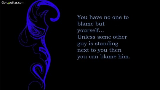 Mind Blowing Sarcastic Quote Always Blame Others - Copy
