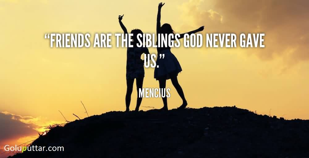 Religious Quotes About Friendship Impressive New Friendship Quote God Never Gave Us Friend  Goluputtar