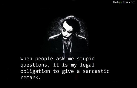 Old Sarcastic Quote About Sarcastic Remark - Copy