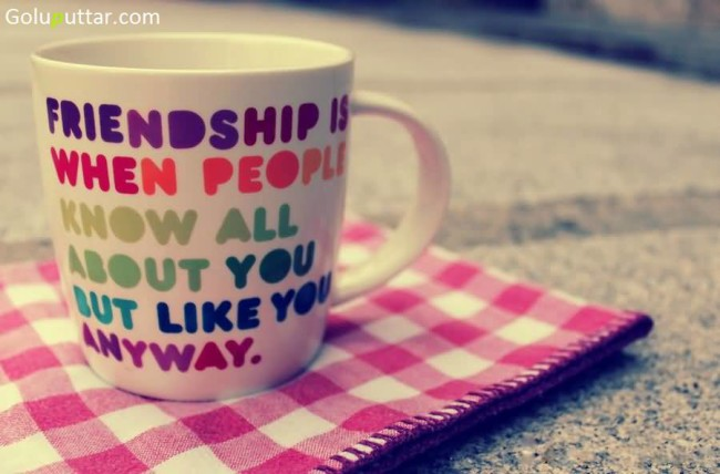 Perfect Friendship Quote Friend Know All About You