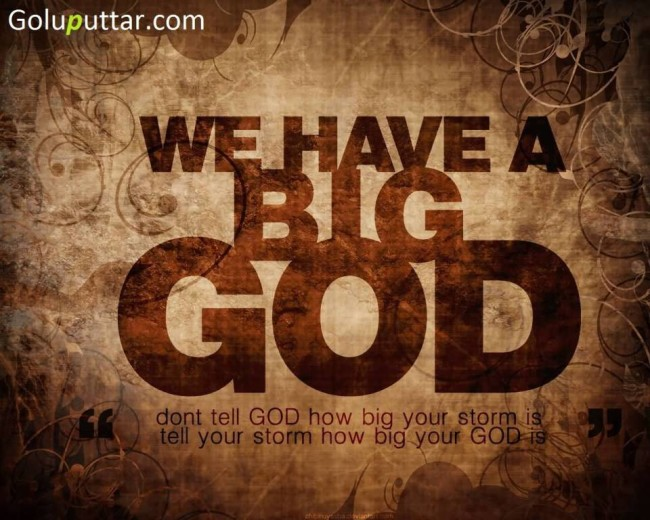 Popular God Quote About God Is Very Big