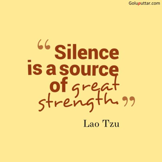 Popular Silence Quote It's Source Of Great Strength