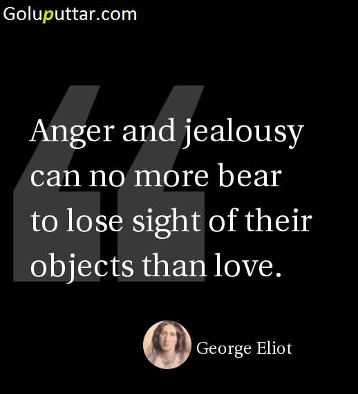 Quotes About Anger And Rage: Trendy Jealousy Quote About Anger And Jealousy, Photos And